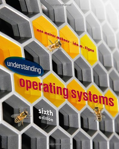 Understanding Operating Systems (Advanced Topics)