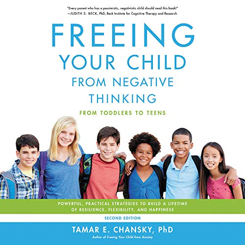 Freeing Your Child from Negative Thinking cover art