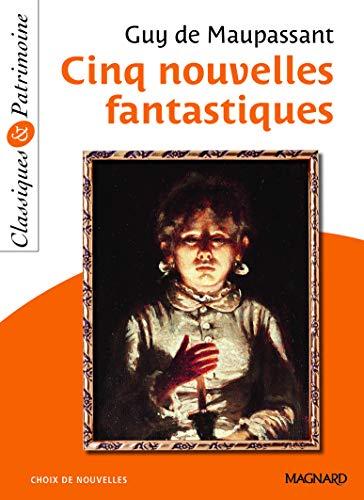 Cinq nouvelles fantastiques - Classiques et Patrimoine