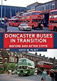 Doncaster Buses in Transition: Before and After SYPTE (English Edition)
