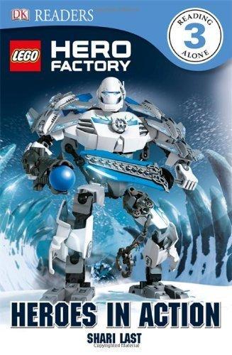 DK Readers L3: LEGO Hero Factory: Heroes in Action by Last, Shari (2012) Paperback