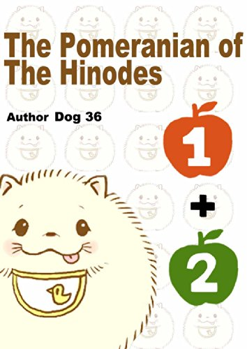 The Pomeranian of The Hinodes 1+2 English Edition