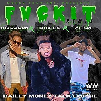 F V C K I T (Remix)