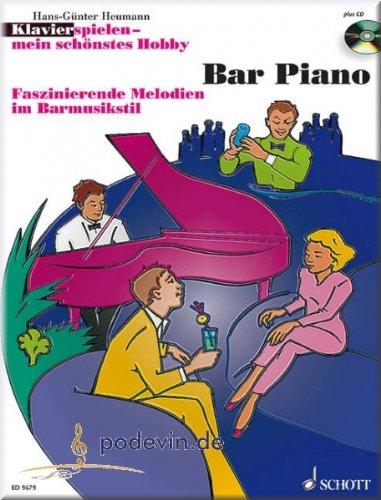 Bar Piano - Faszinierende Melodien im Barmusikstil (Klavierspielen - mein schönstes Hobby) - Klaviernoten [Musiknoten]