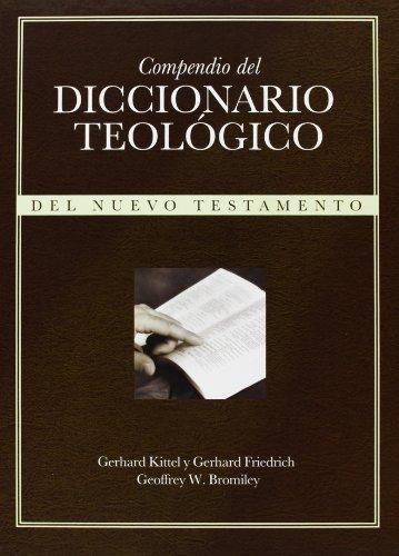 Compendio del diccionario teologico: Del Nuevo Testamento