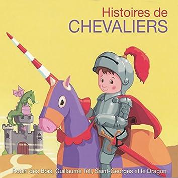 Histoires de chevaliers: Robin des Bois, Guillaume Tell, Saint-Georges et le Dragon