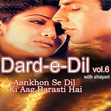 "Aankhon Se Dil Ki Aag Barasti Hai (From ""Dard-e-Dil, Vol. 6 (With Shayeri))"