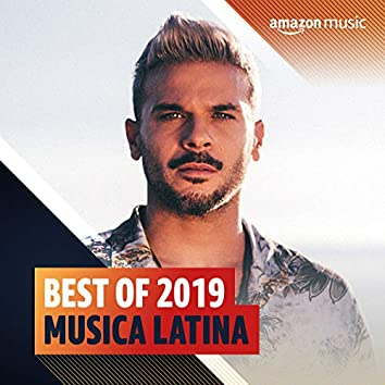 Best of 2019: Musica Latina