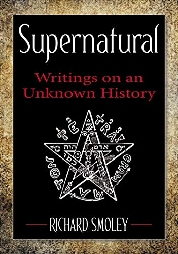 Image of Supernatural: Writings on an Unknown History
