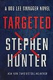 Targeted (Bob Lee Swagger Novel Book 12)
