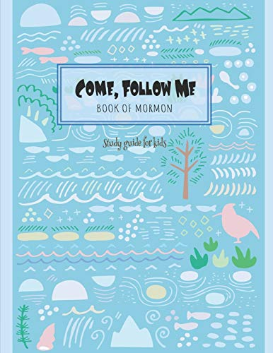 """Come, Follow Me Book of Mormon Study Guide for Kids: Visual Study Journal For Primary Kids and Visual Learners; 110 Pages, Large 8x11"""" size, Study Prompts and Questions (Doodle Fun) -  Bountiful, Joy, Paperback"""