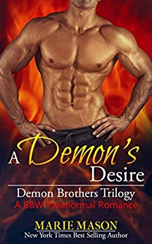 A Demon's Desire (A BBW Paranormal Romance) (Demon Brothers' Trilogy Book 2) by [Marie Mason]