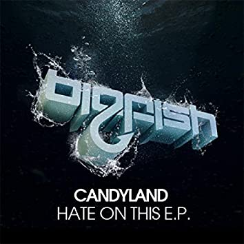 Hate On This E.P.