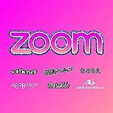 Zoom [Explicit]