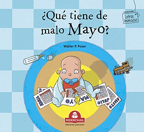¿QUÉ TIENE DE MALO MAYO? : colección letras animadas