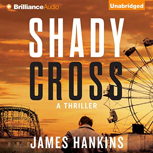 Shady Cross Audiobook By James Hankins cover art