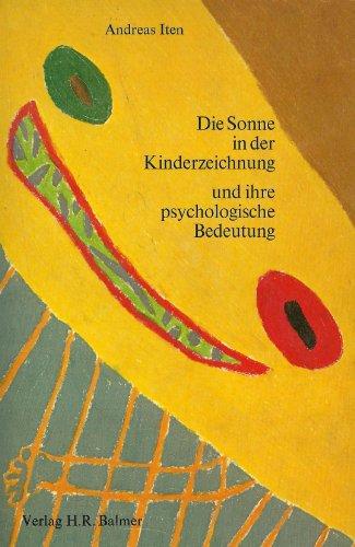 Die Sonne in der Kinderzeichnung und ihre psychologische Bedeutung