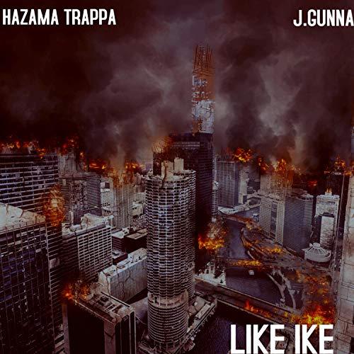 Like Ike (feat. Hazama Trappa) [Explicit]