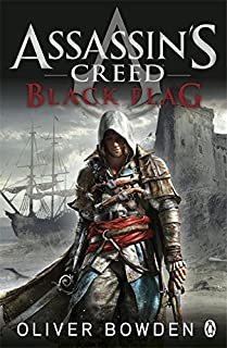 Black Flag: Assassin's Creed Book 6