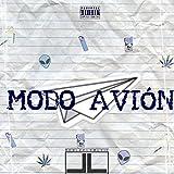 Modo Avion (feat. Axel Skinny & Manolo FV) [Explicit]