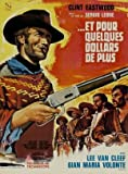 FOR A FEW DOLLARS MORE - CLINT EASTWOOD - FRENCH –