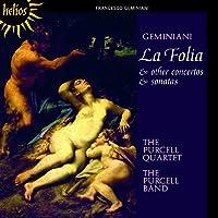La Folia & Other Concertos & Sonatas