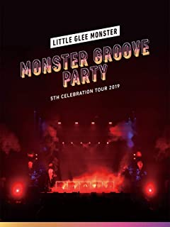 Little Glee Monster 5th Celebration Tour 2019 ~MONSTER GROOVE PARTY~(初回生産限定盤)(Blu-ray Di...