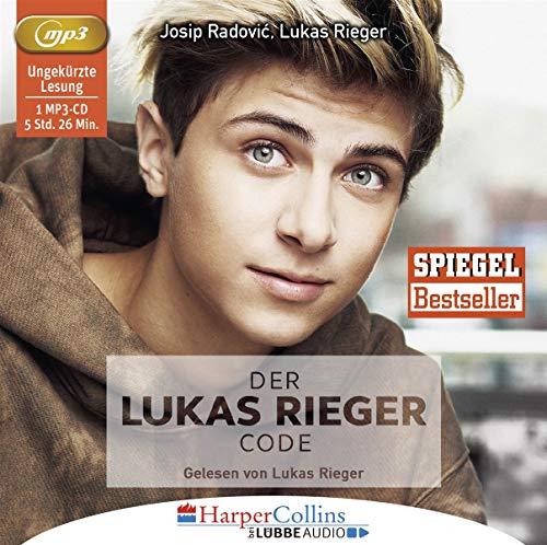 Der Lukas Rieger Code: . Ungekürzt.