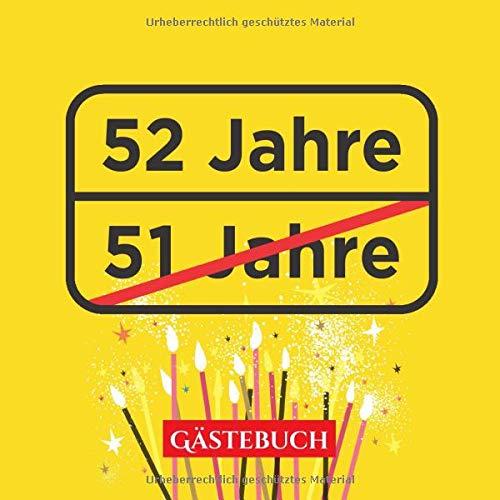 52 Jahre Gästebuch Lustige Deko Zur Feier Vom 52geburtstag 52 Jahre Im Ortsschild Look Geschenk Geburtstagsdeko Buch Zum Eintragen Für
