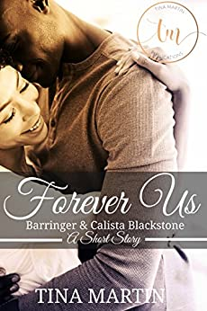 Forever Us: Barringer and Calista Blackstone, Book 2.5 (The Blackstone Family) by [Tina Martin]