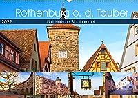 Rothenburg o.d. Tauber (Wandkalender 2022 DIN A2 quer): Ein Rundgang durch eine mittelalterliche Stadt voller Geschichte und Flair. (Monatskalender, 14 Seiten )