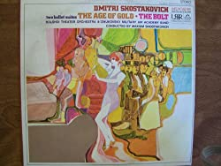 Dmitri Shostakovich: The Age of Gold / The Bolt
