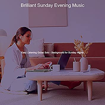 Easy Listening Guitar Solo - Background for Sunday Nights