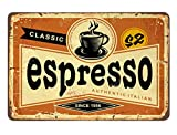 AOYEGO Espresso Tin Sign,Classic Italian Coffee Vintage Metal Tin Signs for Cafes Bars Pubs Shop Wall Decorative Funny Retro Signs for Men Women 8x12 Inch