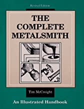 The Complete Metalsmith: An Illustrated Handbook