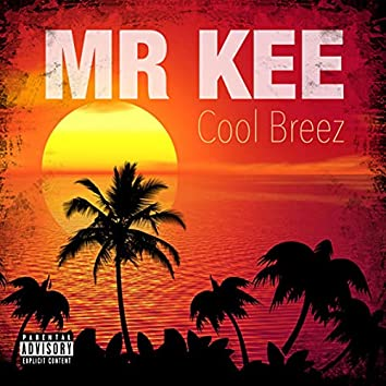 Cool Breez (feat. Mighty Mike)