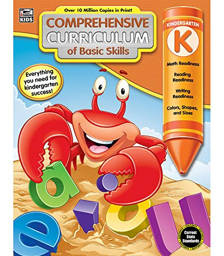 Comprehensive Curriculum of Basic Skills Workbook for Kindergarten—State Standard Reading and Math Lesson Plans, Phonics, Counting, Shapes, Time (544 pgs)