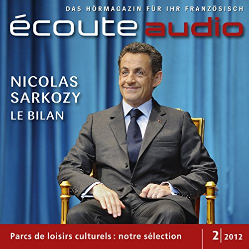 Écoute audio - Sarkozy, l'heure du bilan. 2/2012 audiobook cover art