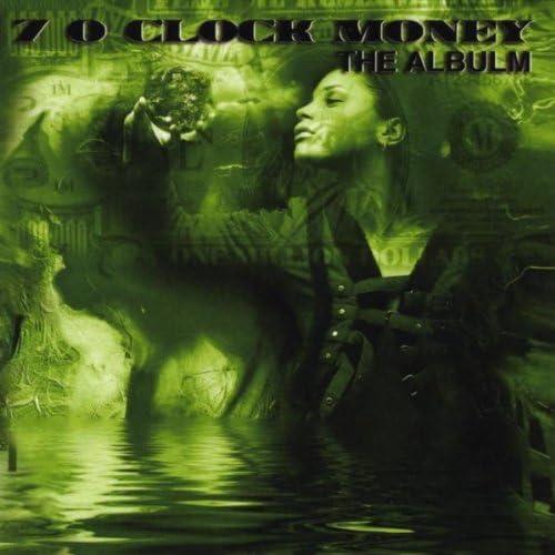 7 O'Clock Money