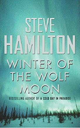 Winter Of The Wolf Moon (Alex McKnight Book 2)