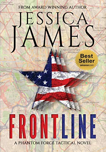 Front Line: A Domestic Spy Espionage Terrorism Thriller (Phantom Force Tactical Book 3) (English Edition)
