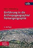 Einführung in die Anthropogeographie/Humangeographie: Grundriss Allgemeine Geographie - Heinz Heineberg