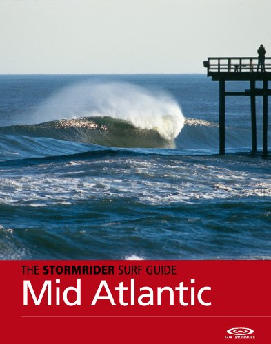The Stormrider Surf Guide Mid Atlantic: Surfing in New York, Long Island, New Jersey, Delaware, Maryland and Virginia (Stormrider Surfing Guides) (English Edition)