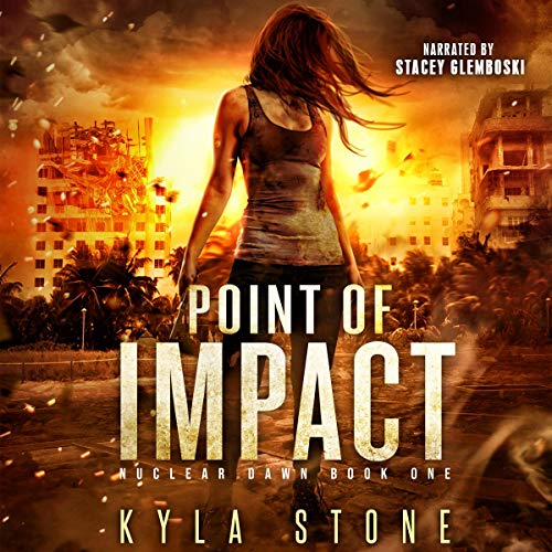 Point of Impact: A Post-Apocalyptic Survival Thriller cover art