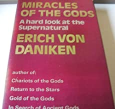 Miracles of the Gods (English and German Edition) by Erich von Daniken (1975-10-01)