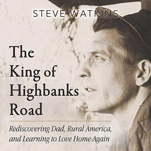 The King of Highbanks Road Audiobook By Steve Watkins cover art