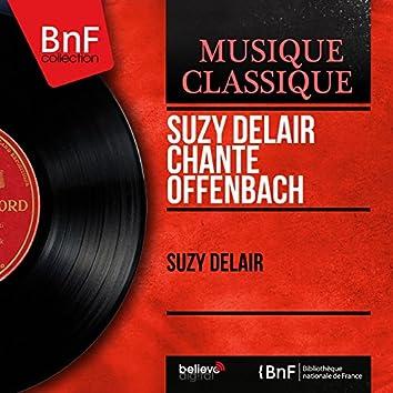 Suzy Delair chante Offenbach (Mono Version)