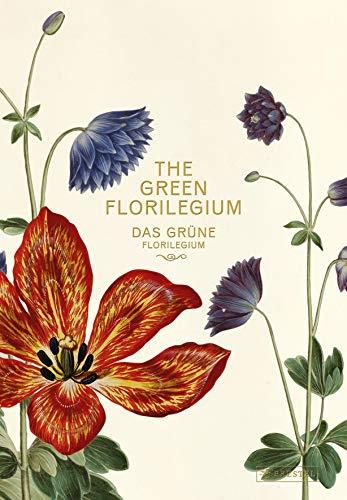Das Grüne Florilegium – The Green Florilegium (dt./engl.)
