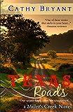 Texas Roads (Miller's Creek Novels)