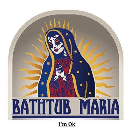 Bathtub Maria